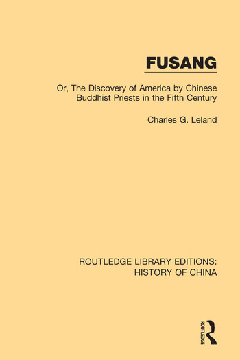 Fusang Or, The discovery of America by Chinese Buddhist Priests in the Fifth Century book cover