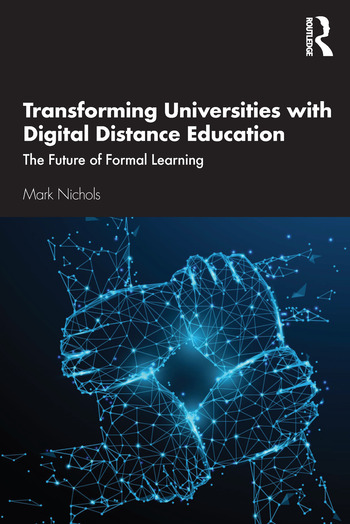 Transforming Universities with Digital Distance Education The Future of Formal Learning book cover
