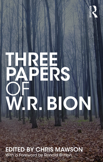 Three Papers of W.R. Bion book cover