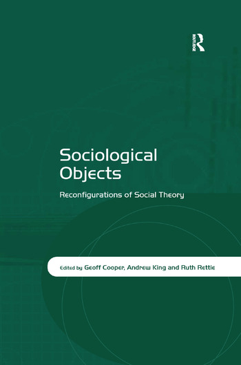 Sociological Objects Reconfigurations of Social Theory book cover