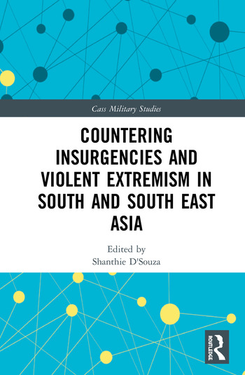 Countering Insurgencies and Violent Extremism in South and South East Asia book cover