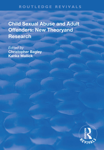 Child Sexual Abuse and Adult Offenders New Theory and Research book cover