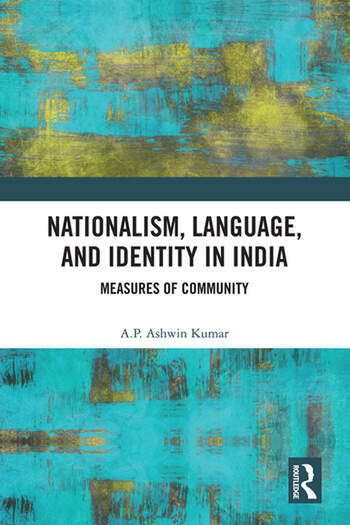 Nationalism, Language and Identity in India Measures of Community book cover