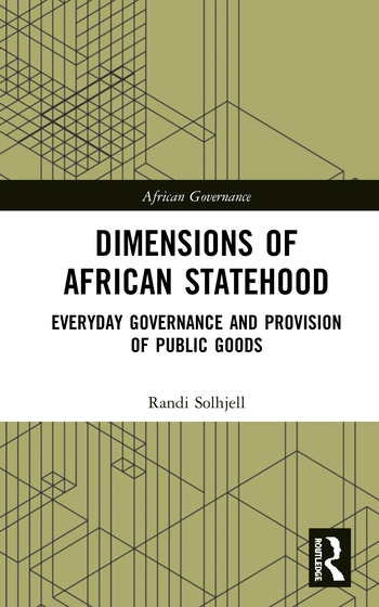 Dimensions of African Statehood Everyday Governance and Provision of Public Goods book cover