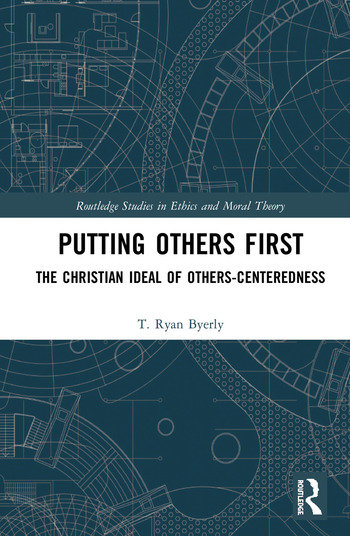 Putting Others First The Christian Ideal of Others-Centeredness book cover