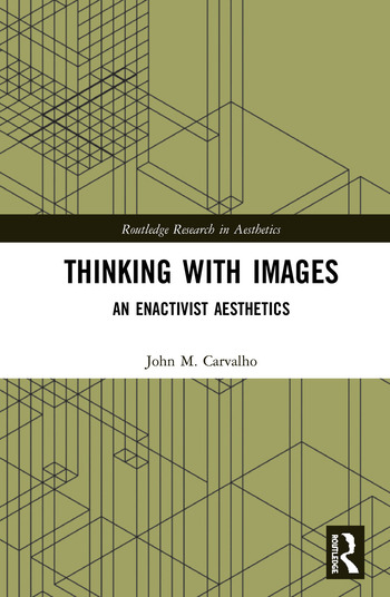 Thinking with Images An Enactivist Aesthetics book cover