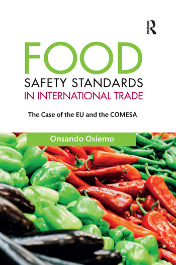 Food Safety Standards in International Trade The Case of the EU and the COMESA book cover
