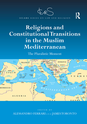 Religions and Constitutional Transitions in the Muslim Mediterranean The Pluralistic Moment book cover