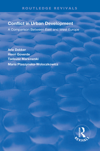 Conflict in Urban Development A Comparison Between East and West book cover