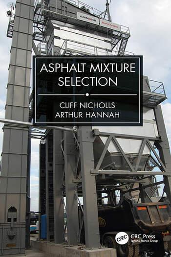 Asphalt Mixture Selection book cover
