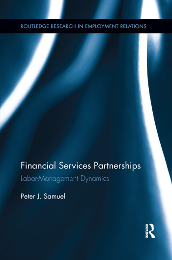Financial Services Partnerships Labor-Management Dynamics book cover