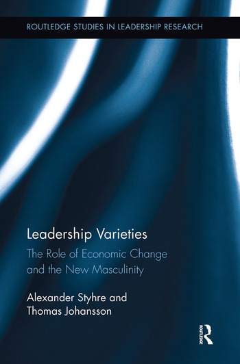 Leadership Varieties The Role of Economic Change and the New Masculinity book cover