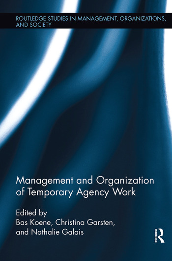 Management and Organization of Temporary Agency Work book cover