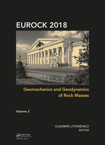 Geomechanics and Geodynamics of Rock Masses - Volume 2 Proceedings of the 2018 European Rock Mechanics Symposium book cover