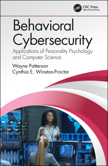 Behavioral Cybersecurity Applications of Personality Psychology and Computer Science book cover