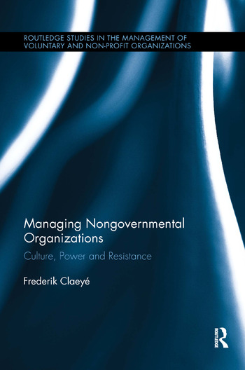 Managing Nongovernmental Organizations Culture, Power and Resistance book cover