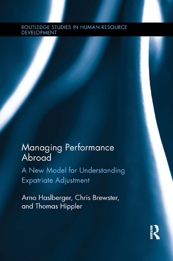 Managing Performance Abroad A New Model for Understanding Expatriate Adjustment book cover