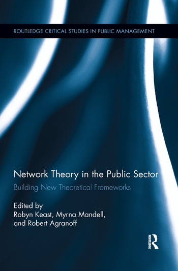 Network Theory in the Public Sector Building New Theoretical Frameworks book cover