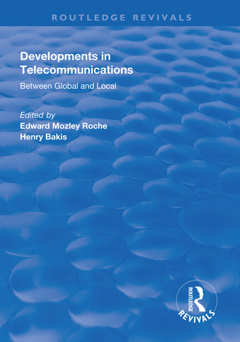 Developments in Telecommunications Between Global and Local book cover