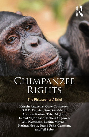 Chimpanzee Rights The Philosophers' Brief book cover