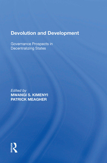 Devolution and Development Governance Prospects in Decentralizing States book cover