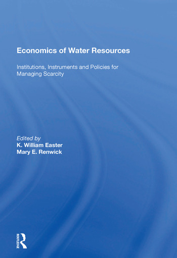 Economics of Water Resources Institutions, Instruments and Policies for Managing Scarcity book cover