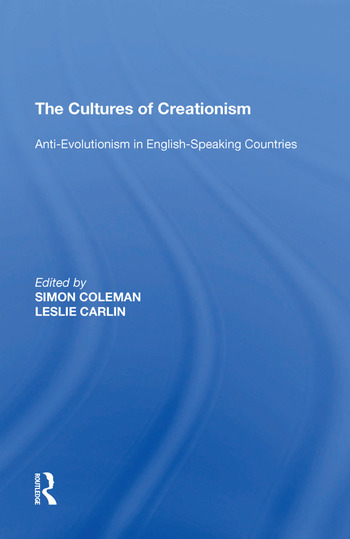 The Cultures of Creationism Anti-Evolutionism in English-Speaking Countries book cover