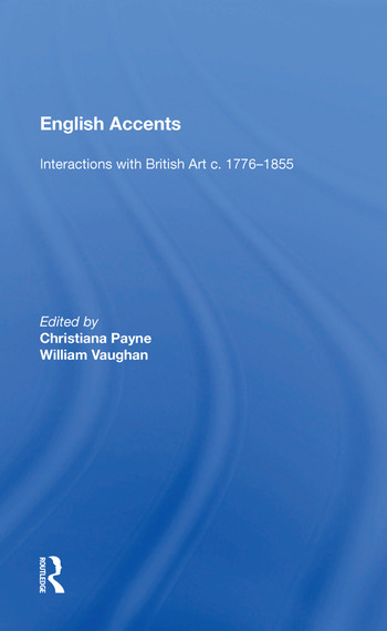 English Accents Interactions with British Art c. 1776-1855 book cover