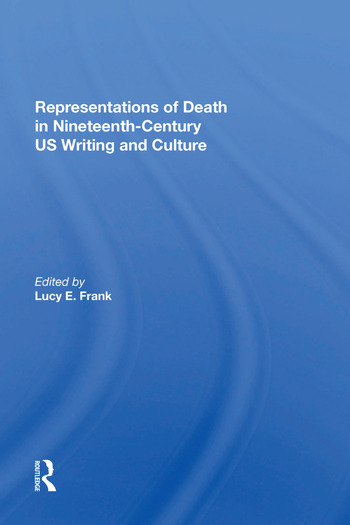 Representations of Death in Nineteenth-Century US Writing and Culture book cover