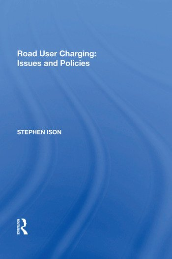 Road User Charging: Issues and Policies book cover