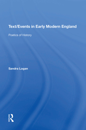 Text/Events in Early Modern England Poetics of History book cover