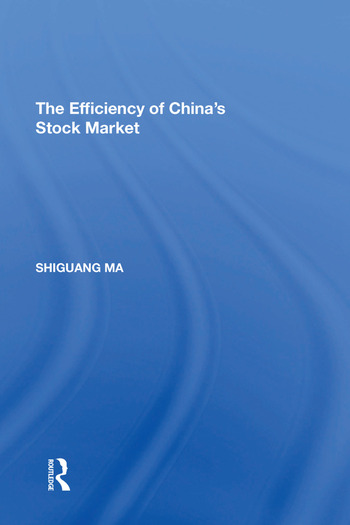 The Efficiency of China's Stock Market book cover