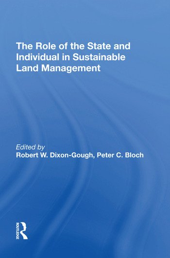The Role of the State and Individual in Sustainable Land Management book cover