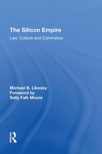 The Silicon Empire Law, Culture and Commerce book cover