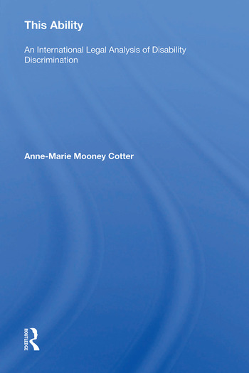 This Ability An International Legal Analysis of Disability Discrimination book cover