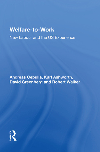 Welfare-to-Work New Labour and the US Experience book cover