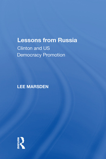Lessons from Russia Clinton and US Democracy Promotion book cover