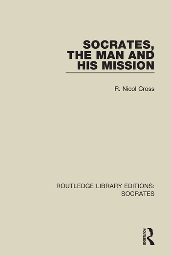 Socrates, The Man and His Mission book cover