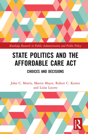 State Politics and the Affordable Care Act Choices and Decisions book cover