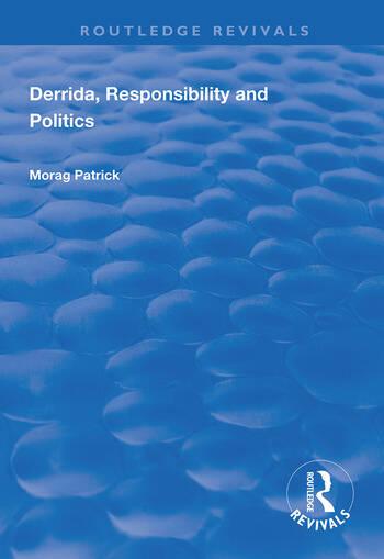 Derrida, Responsibility and Politics book cover