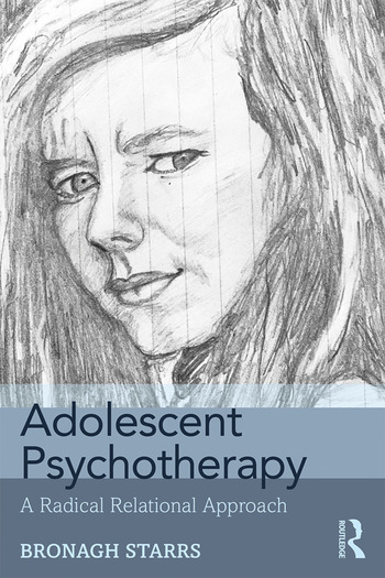 Adolescent Psychotherapy A Radical Relational Approach book cover