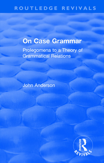 On Case Grammar Prolegomena to a Theory of Grammatical Relations book cover