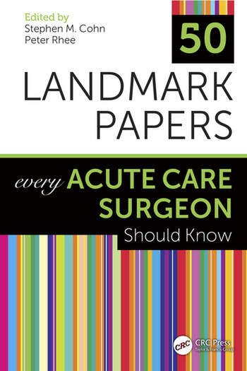 50 Landmark Papers Every Acute Care Surgeon Should Know book cover