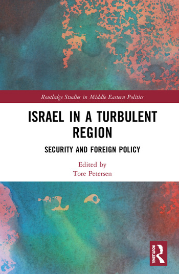 Israel in a Turbulent Region Security and Foreign Policy book cover