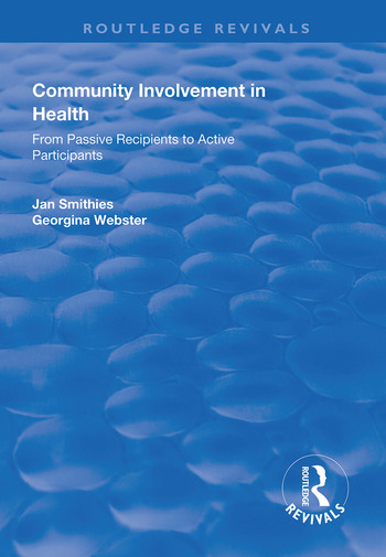 Community Involvement in Health From Passive Recipients to Active Participants book cover