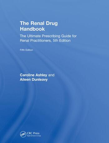 The Renal Drug Handbook: The Ultimate Prescribing Guide for Renal