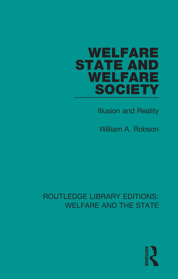 Welfare State and Welfare Society Illusion and Reality book cover