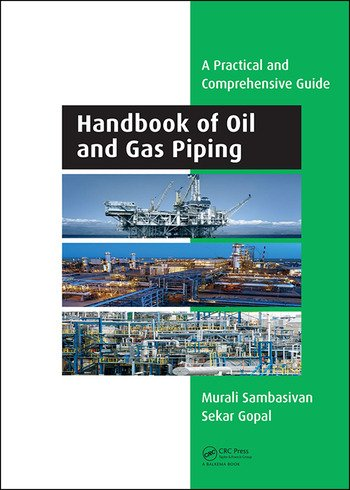 Handbook of Oil and Gas Piping a Practical and Comprehensive Guide book cover