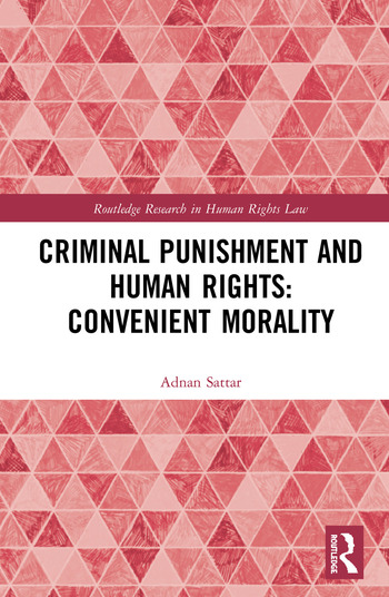 Criminal Punishment and Human Rights: Convenient Morality book cover