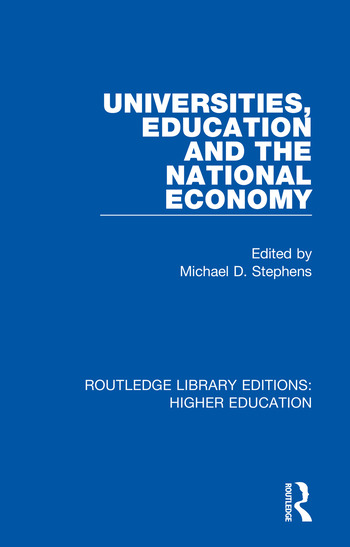 Universities, Education and the National Economy book cover